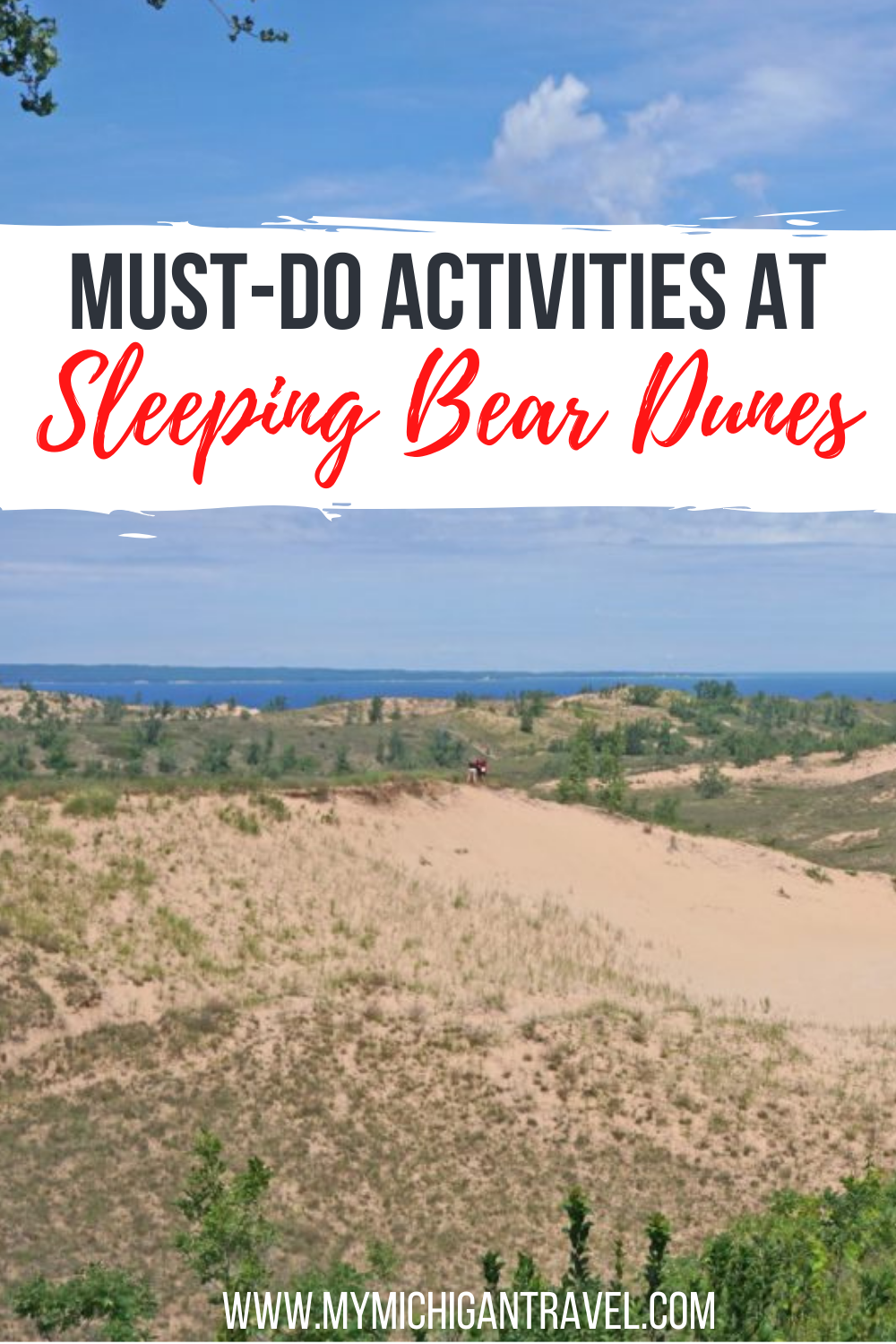 """Photo of sand dunes covered with scrub grass and text overlay reading """"Must-do activities at Sleeping Bear Dunes"""""""