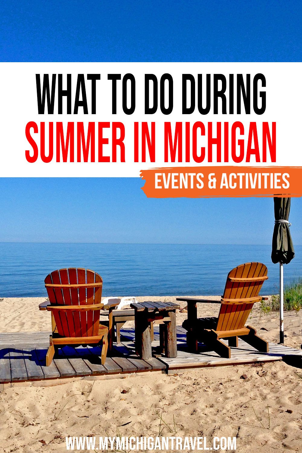 """Photo of wooden chairs on a sandy beach with text overlay reading """"What to do during summer in Michigan - events & activities"""""""